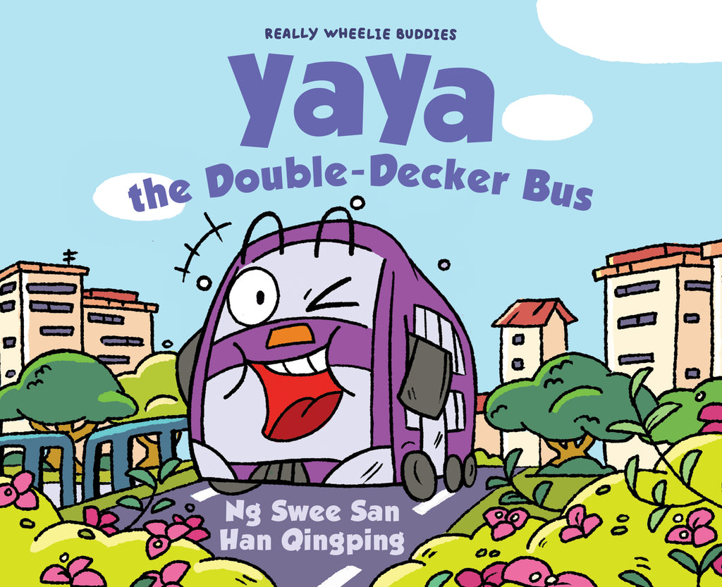 Really Wheelie Buddies series: Yaya the Double-Decker Bus (Book 1)