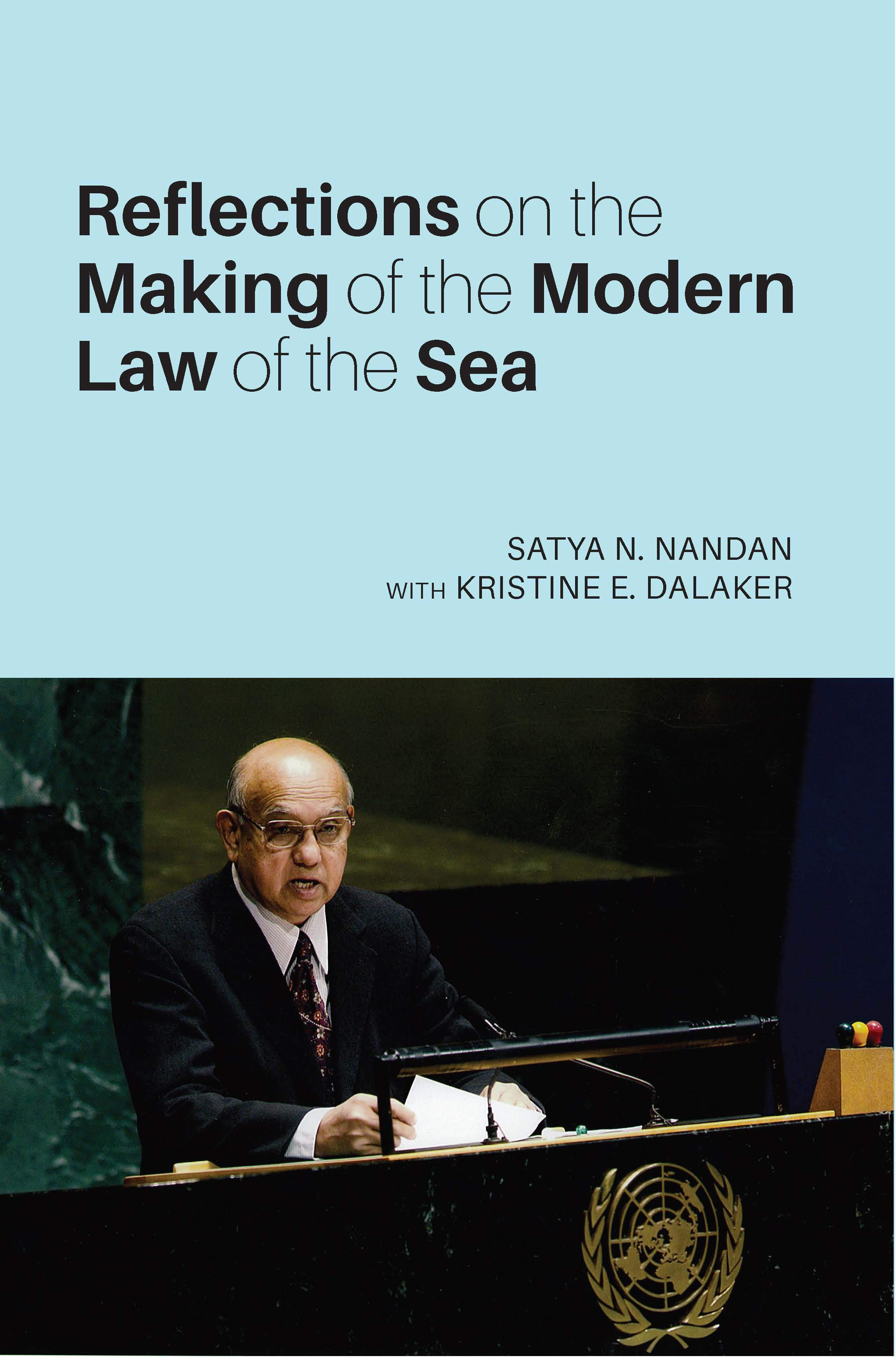 Reflections on the Making of the Modern Law of the Sea