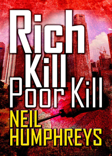 Rich Kill Poor Kill - Localbooks.sg