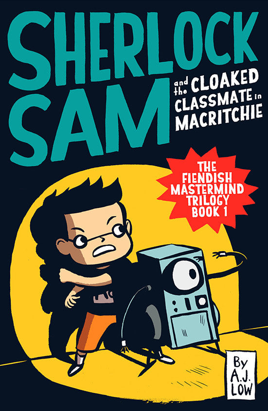 Sherlock Sam and the Cloaked Classmate in MacRitchie (book 6)