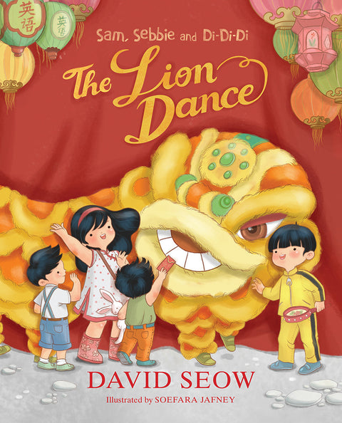 Sam, Sebbie and Di-Di-Di: The Lion Dance (book 5)