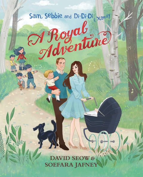 Sam, Sebbie and Di-Di-Di & Xandy: A Royal Adventure (book 6)