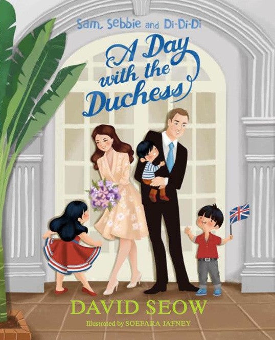 Sam, Sebbie and Di-Di-Di: A Day with the Duchess (book 4)