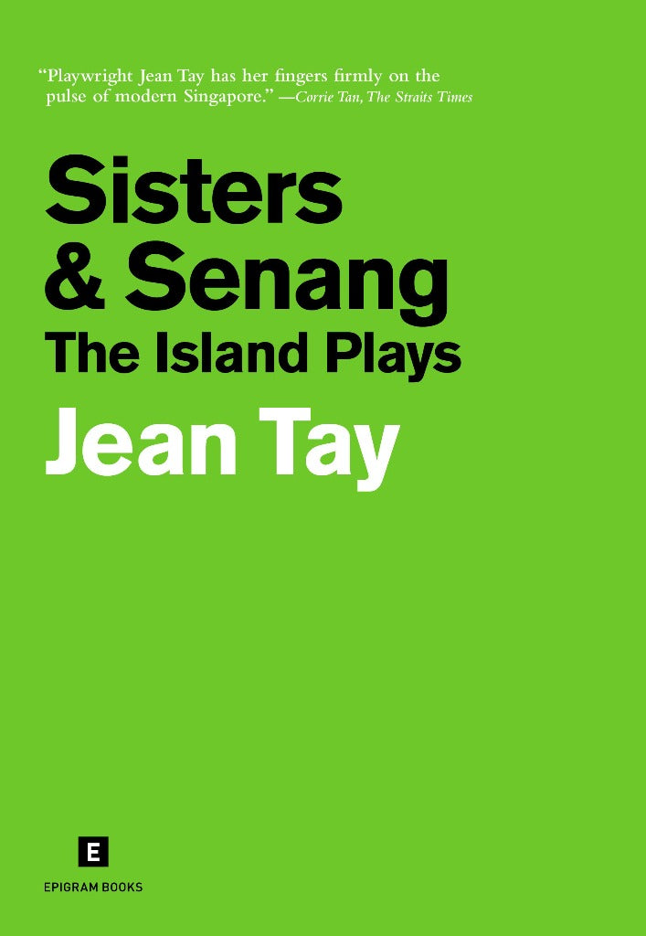 Sisters & Senang: The Island Plays