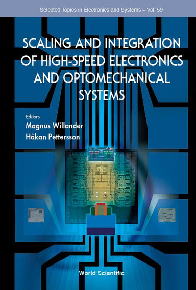 Scaling And Integration Of High-Speed Electronics And Optomechanical Systems - Localbooks.sg