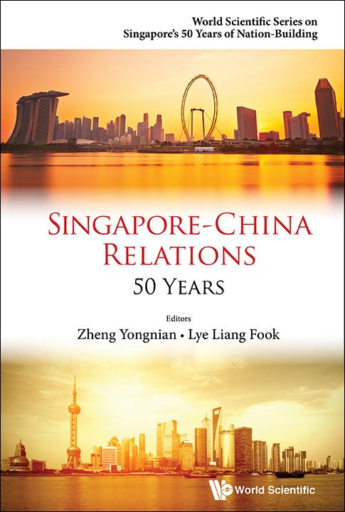Singapore-China Relations: 50 Years