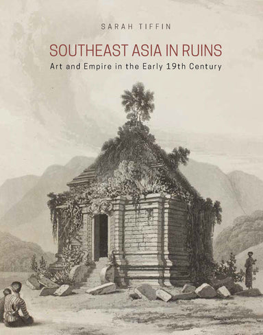 Southeast Asia in Ruins - Localbooks.sg