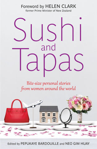 Sushi and Tapas: Bite-size Personal Stories from Women Around the World