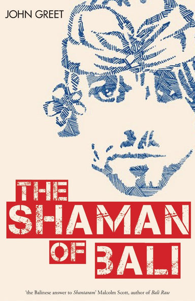 The Shaman of Bali - Localbooks.sg
