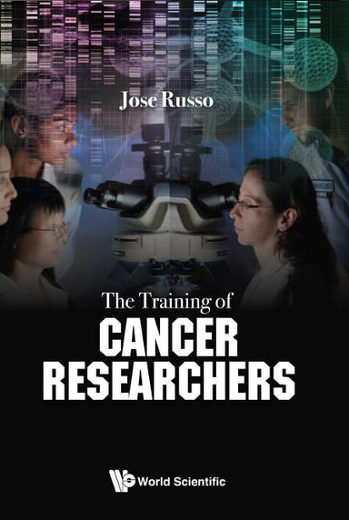 The Training Of Cancer Researchers