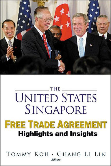 The United States-Singapore Free Trade Agreement