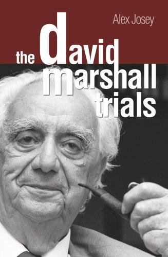 The David Marshall Trials (Reprint)