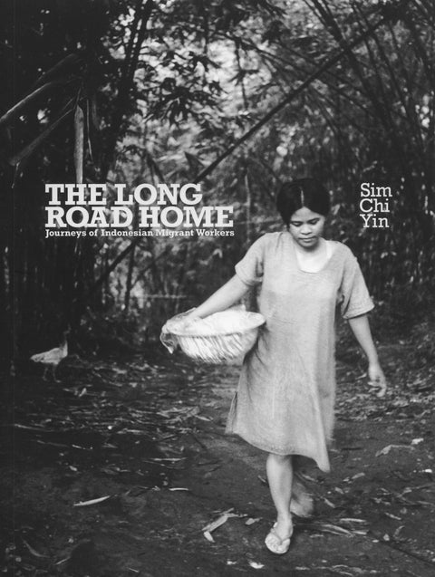 The Long Road Home: Journeys of Indonesian Migrant Women Workers