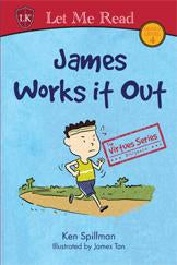 The Virtues Series: James Works it Out
