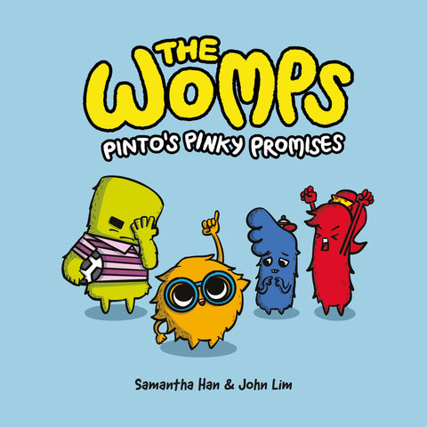 The Womps: Pinto's Pinky Promises (book 1) (Preorder)