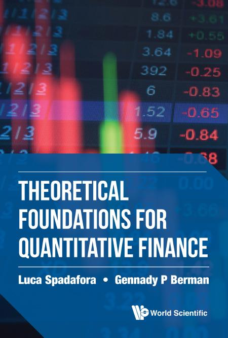 Theoretical Foundations for Quantitative Finance