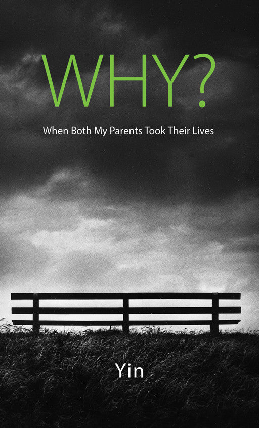 Why? When Both My Parents Took Their Lives
