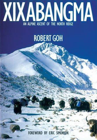 Xixabangma: An Alpine Ascent of the North Ridge