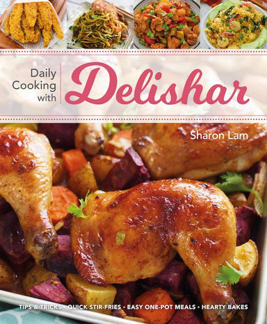 Daily Cooking with Delishar by Sharon Lam