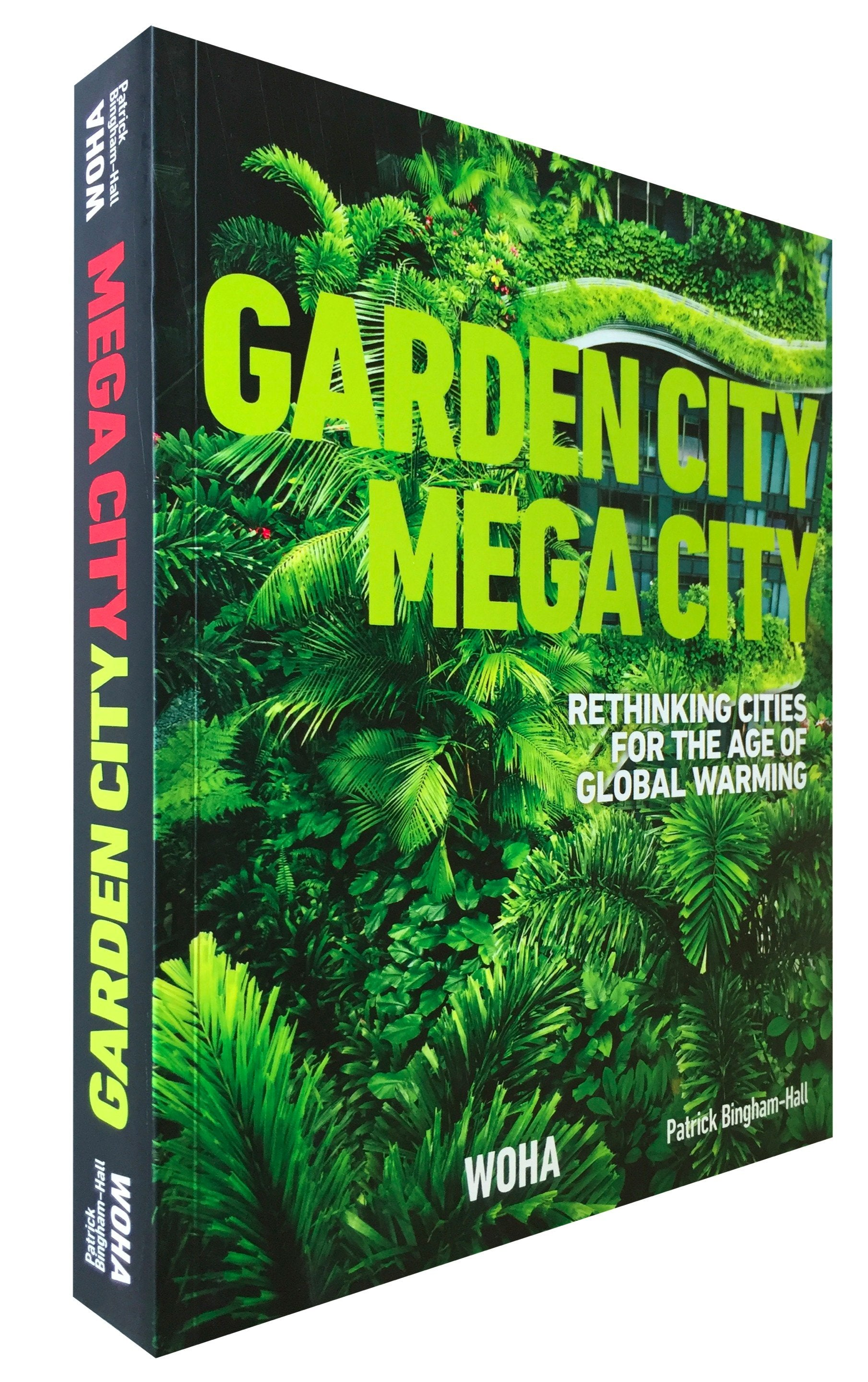 Garden City Mega City: Rethinking Cities for the Age