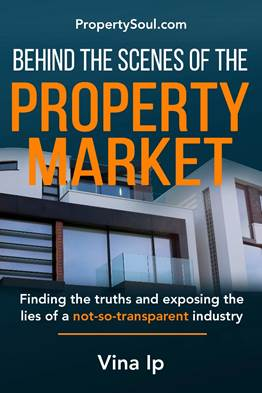 Behind The Scenes Of The Property Market: Finding the Truths and Exposing the Lies of a Not-So-Transparent Industry (Preorder)