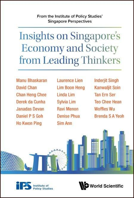 Insights on Singapore's Economy and Society from Leading Thinkers