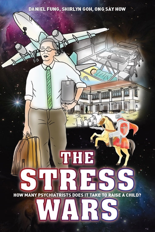 The Stress Wars:  How Many Psychiatrists Does it Take to Raise a Child?