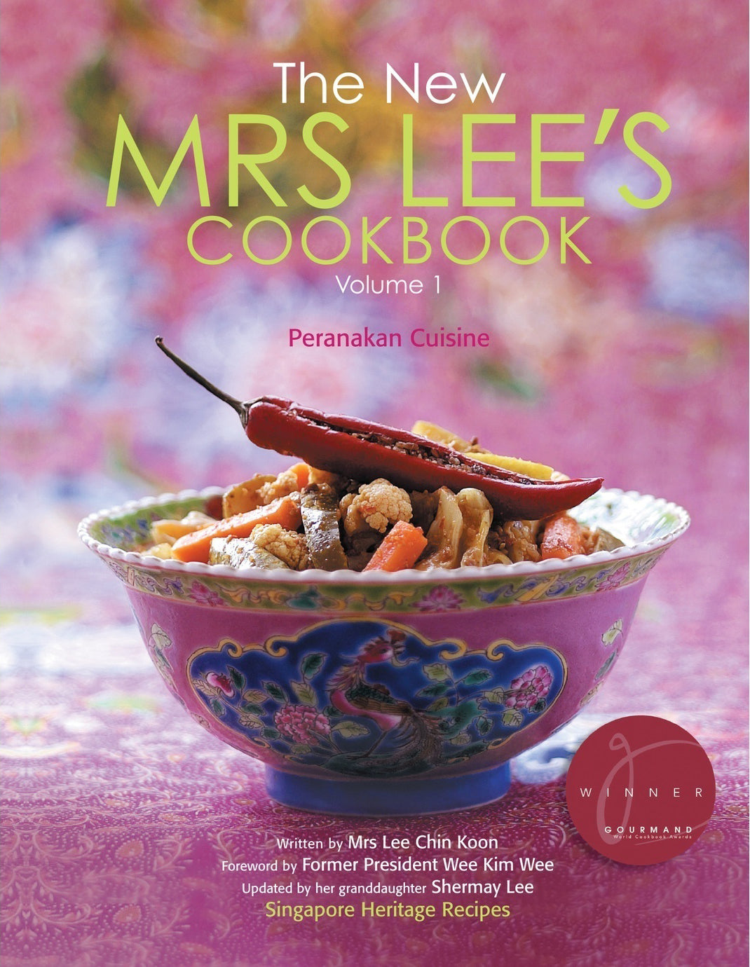The New Mrs Lee's Cookbook Volume 1 (Nyonya Cuisine)
