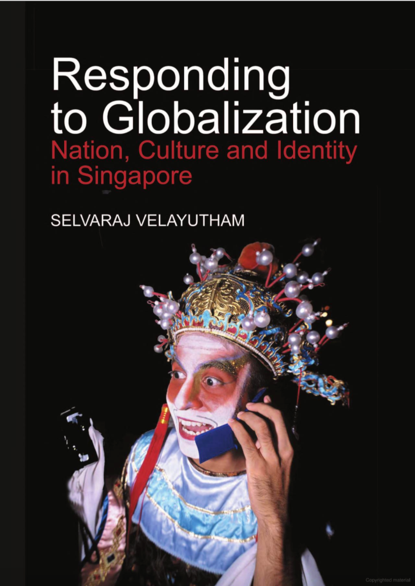 Responding to Globalization: Nation, Culture & Identity in Singapore
