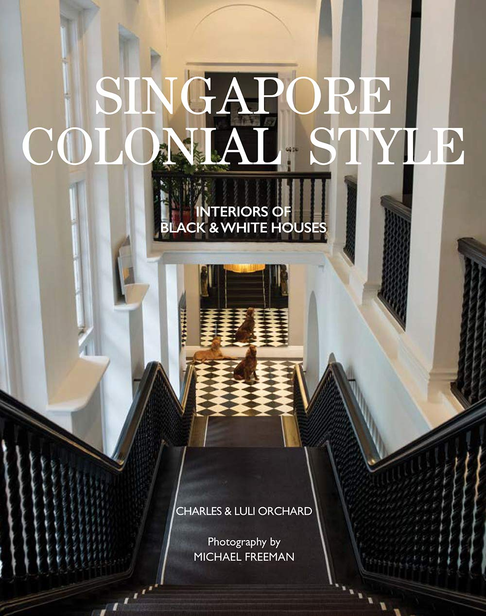 Singapore Colonial Style - Interiors of Black and White
