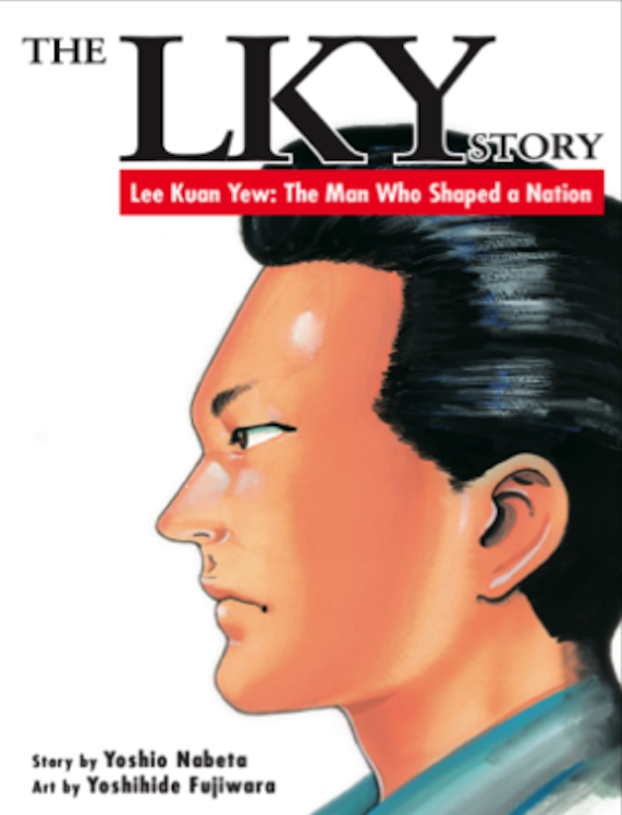 The LKY Story - Lee Kuan Yew: The Man Who Shaped a Nation