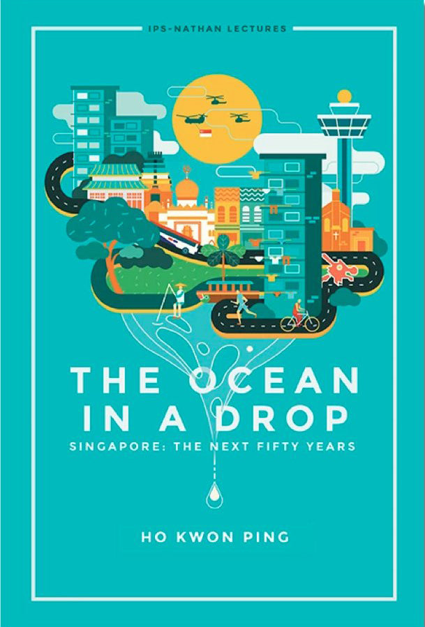 The Ocean in a Drop Singapore: The Next Fifty Years