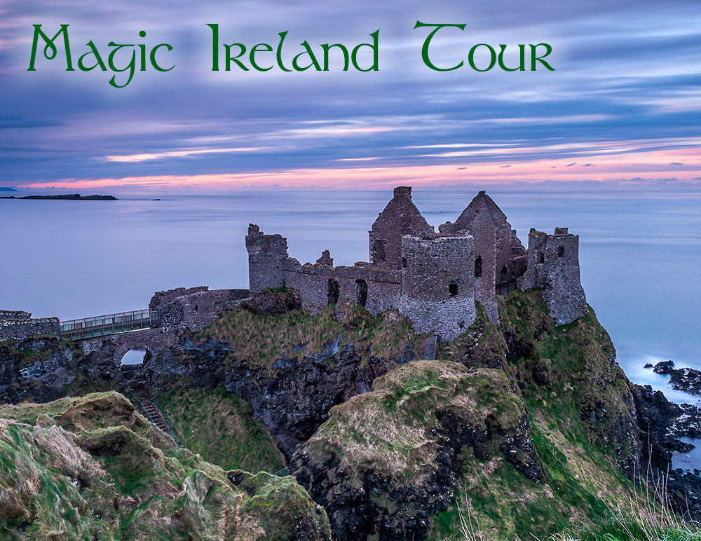 The Magical North and East of Ireland, a one week guided tour. May 29th-June 5th, 2019. Booking payment for DOUBLE room occupancy.