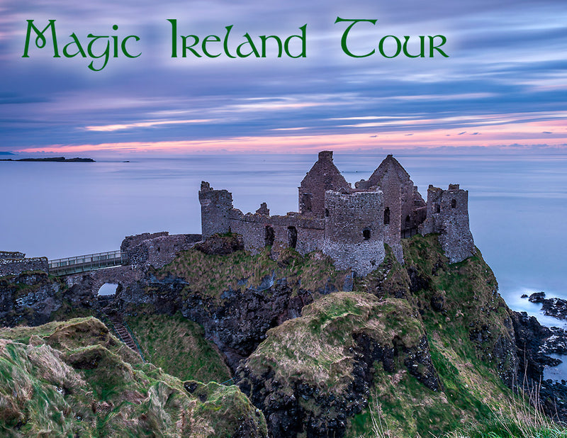 Irish tour, Magic Ireland, visit Ancient East, Northern Ireland, Dunluce Castle, Game of Thrones
