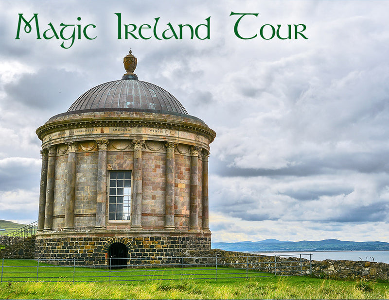Guided Irish tour, Magic Ireland tours of Ancient East, North of Ireland, Mussenden Temple, Game of Thrones
