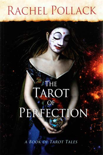 The Tarot of Perfection — a book of Tarot tales by Rachel Pollack - Baba Store EU