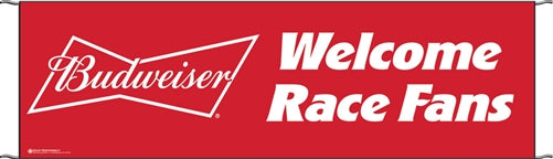 "Budweiser ""Welcome Race Fans""  Banners"
