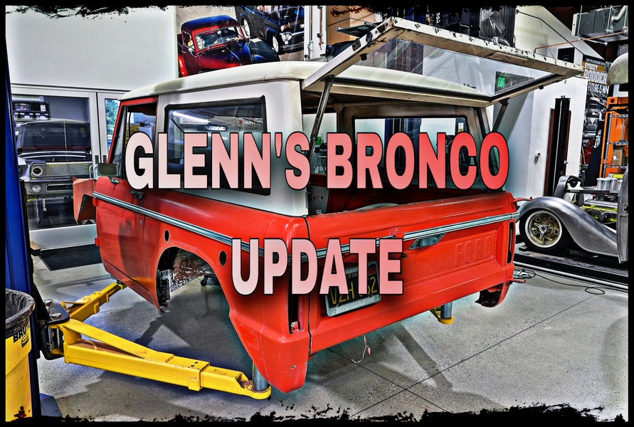 Glenn's Bronco is getting ready for some upgrades!