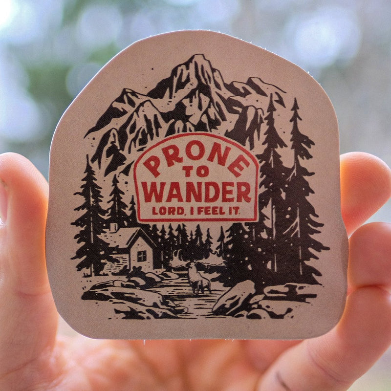 Prone to Wander Sticker