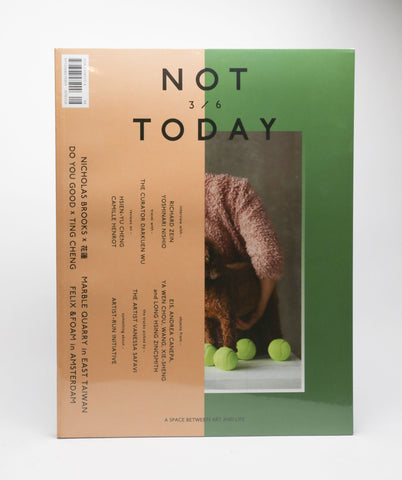 NOT TODAY Magazine - 3/6