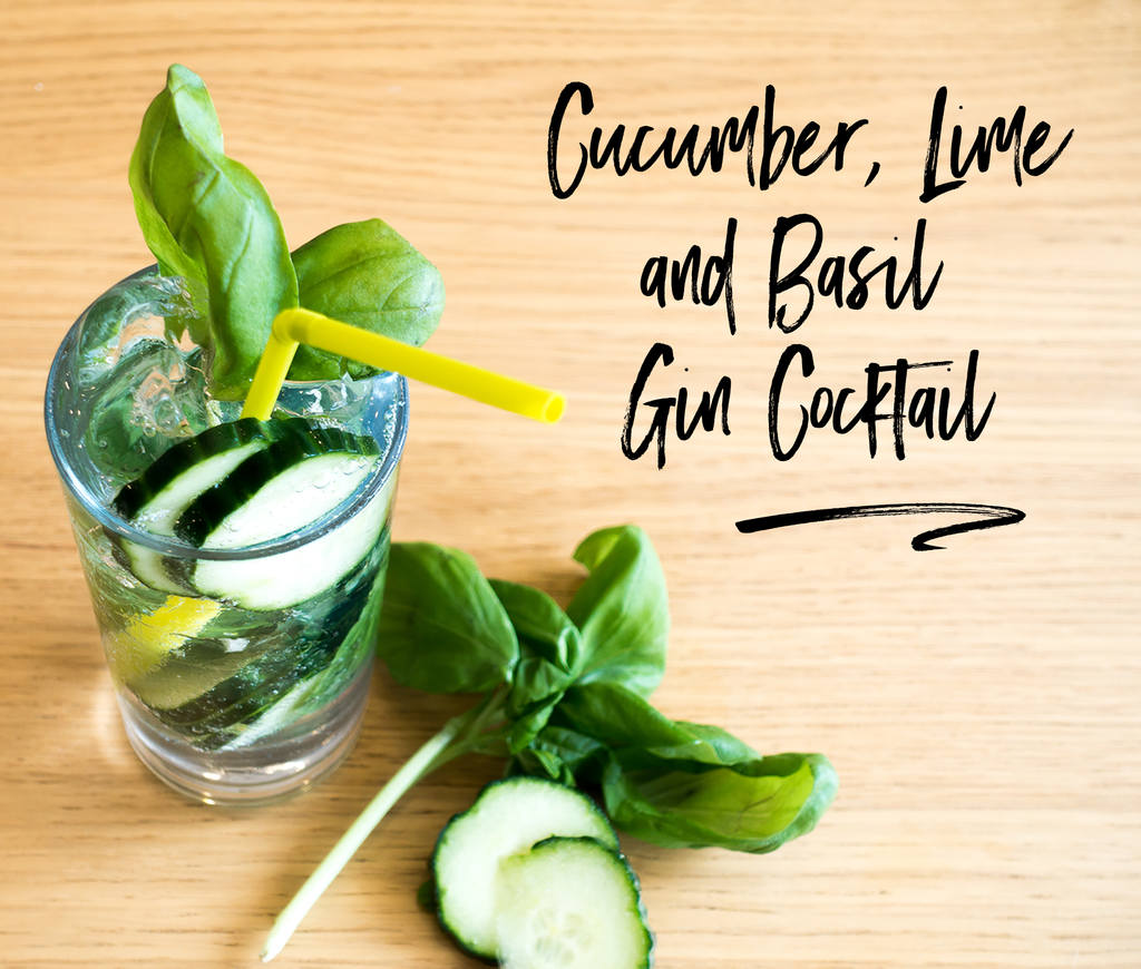 Cucumber, Lime and Basil Gin Cocktail Recipe