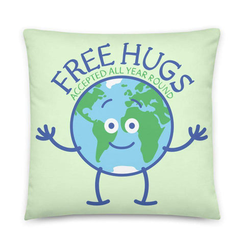 Planet Earth accepts free hugs all year round Basic Pillow