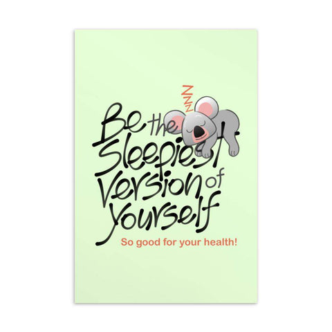 Be the sleepiest version of yourself Standard Postcard