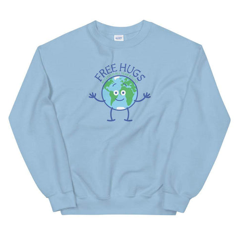 Planet Earth accepts free hugs all year round Unisex Sweatshirt