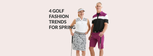 4 Golf Fashion Trends for Spring