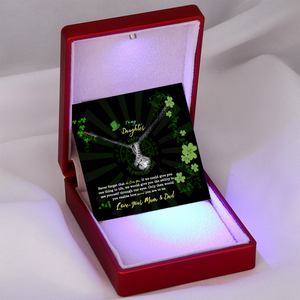 """To my daughter"" - St. Patrick's day gift from Mum & Dad"