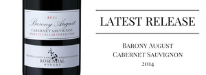 Our Latest Release: Barony August Cabernet Sauvignon 2014