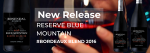 New Release:  Reserve Blue Mountain Bordeaux Blend 2016