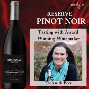 Reserve Pinot Noir tasting with winemaker, Therese de Beer