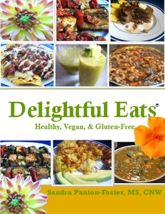 Vegan and gluten-free delightful eats cookbook #1 cover with picture of some of the recipes jerk tofu, lemon tofu kebobs, vegan and gluten-free pancakes, brown stewed cashews, lentil soup, lentil stew, breakfast tofu scramble with breakfast potatoes plantains and avocado, yellow melon and kiwi drink, smoothie, Jamaican red stewed peas, haystacks, peas on tacos and flowers